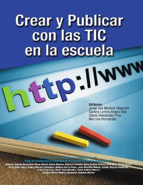 Módulo Crear y Publicar con las TIC en la escuela   Educacion, ecologia y TIC   Scoop.it