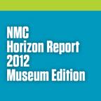 NMC Horizon Report > 2012 Museum Edition   The New Media Consortium   MCN2012   Scoop.it