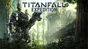 Jeux video: Découvrez Titanfall : Expédition Xbox 360, Xbox One, PC !!  - Cotentin webradio actu buzz jeux video musique electro  webradio en live ! | cotentin-webradio jeux video (XBOX360,PS3,WII U,PSP,PC) | Scoop.it