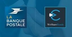 La Banque Postal Takes a 10% Stake in Debt-Based Crowdinvesting Platform WeShareBonds -Crowdfund Insider | ECN: European Crowdfunding Network | Scoop.it
