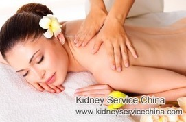 Is It OK to Have Body Massage with Stage 4 CKD | kidney disease | Scoop.it