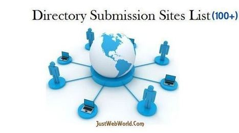 Directory Submission Sites List Free | High PR (2016) | Just Web World | Scoop.it