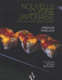Cuisine du Japon: Nouvelle cuisine japonaise par Hisayuki Takeuchi | Gastronomie et alimentation pour la santé | Scoop.it