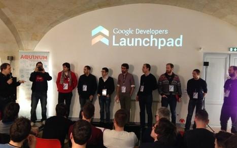 Le 5e Launchpad Google européen a lieu à Bordeaux | Webzako | Bordeaux | Scoop.it