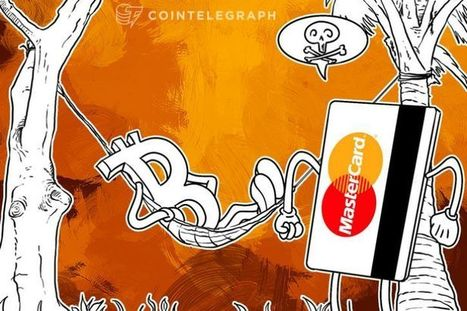 MasterCard Exec: 'Bitcoin Doesn't Really Work in Today's Environment' (Op-Ed) - CoinTelegraph | Bitcoin Economy | Scoop.it