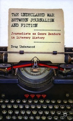 Doug Underwood scouts border between fiction, journalism in new book - UW Today | Literature & Psychology | Scoop.it