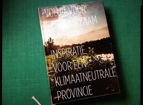Limburg gaat klimaatneutraal: onze nieuwe publicatie | Limburg klimaatneutraal | Scoop.it