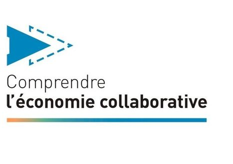 Comprendre l'économie collaborative | Formation & technologies | Scoop.it