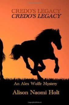 Credo's Legacy: An Alexandra Wolfe Mystery Book Two (Alexandra ... | Alison Holt Books book reviews | Scoop.it