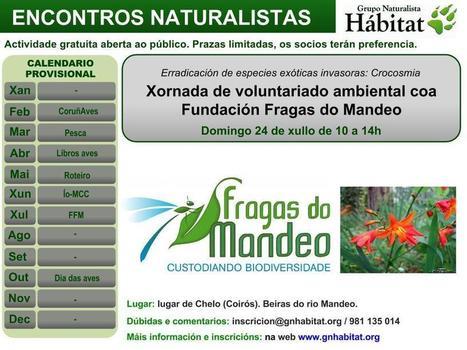 Encontros Naturalistas_xullo 2016: Xornada de voluntariado ambiental coa Fundación Fragas do Mandeo   Biblioteca Verde   Scoop.it