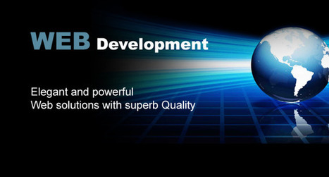 How Web Development can Make or Break your Business Online | Get Benefited from Our Advanced IT Solutions | Scoop.it