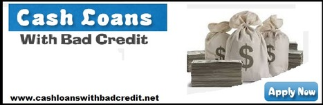 Cash Loans With Bad Credit Are Real Solution For Financial Emergency   Long Term Cash Loans   Scoop.it