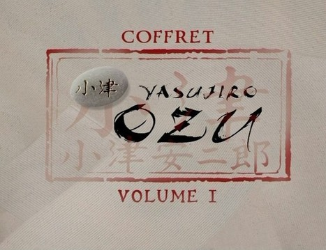 Ozu en 14 films et 1 documentaire - Test DVD - Carlotta - Dvdclassik | Actu Cinéma | Scoop.it