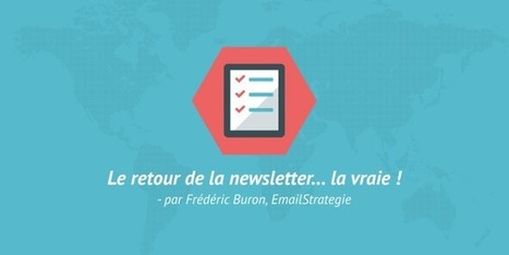 Le retour de la newsletter… la vraie ! | Be Marketing 3.0 | Scoop.it