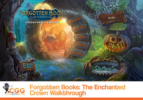 Forgotten Books: The Enchanted Crown Walkthrough: From CasualGameGuides.com | Casual Game Walkthroughs | Scoop.it