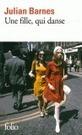 Une fille qui danse -  Barnes, Julian - Mercure de France Editions - | nouveautés au lycée | Scoop.it