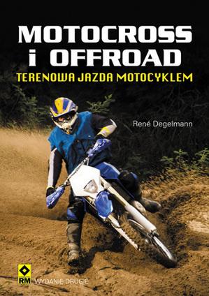 Motocross i offroad - drugie wydanie poradnika już w księgarniach - scigacz.pl | Polski Off-road | Scoop.it