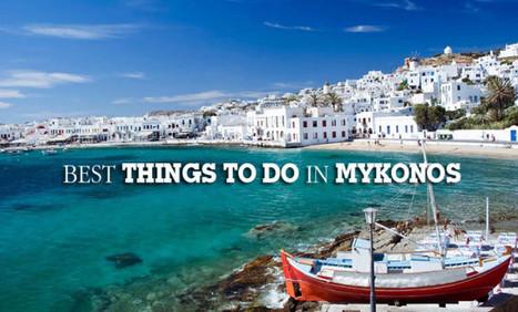 Top 8 best things to do in Mykonos, Greece – WikiYeah | Travel To Mykonos | Scoop.it