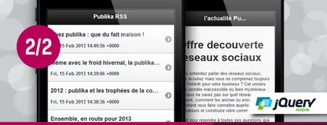Développer un lecteur de flux RSS avec Jquery Mobile (Partie 2/2) - | Veille Mobile | Android IOS | Scoop.it
