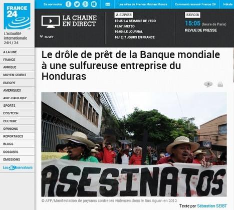 La Banque Mondiale prête à un important acteur de l'un des conflits fonciers les plus violents au monde./Honduras | Akory! | Scoop.it