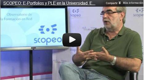 SCOPEO: E-Portfolios y PLE en la Universidad. Entrevista a Jordi Adell | Personal [e-]Learning Environments | Scoop.it