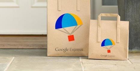 Google se lance dans la livraison de produits frais : Google Express ! | Charliban Francophone | Scoop.it