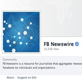 Will Facebook Newswire Change How Journalists Verify Breaking News? by @morgancarrie | Social Media Today | Digital-News on Scoop.it today | Scoop.it