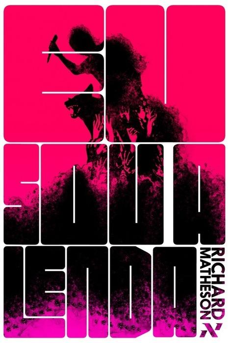 Eu Sou a Lenda - Clássico da ficção científica/horror saindo pela Editora Aleph - All My Stuff   Ficção científica literária   Scoop.it
