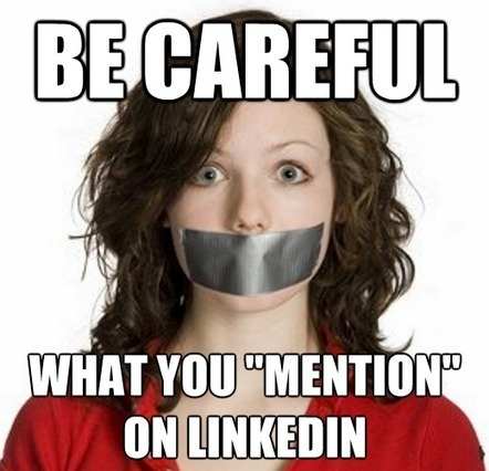 "LinkedIn Best Practices: Be Careful What You ""Mention"" 