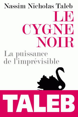 Le Cygne noir, La puissance de l'imprévisible   Je, tu, il... nous !   Scoop.it