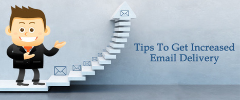 Tips To Get Increased Email Delivery | AlphaSandesh Email Marketing Blog | best email marketing Tips | Scoop.it