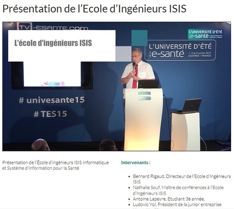 Vidéo exclusive WebTV esanté : Présentation de l'Ecole d'Ingénieurs ISIS de castres au showroom de l'Université d'été de la e-santé 2015 | Les Intervenants de l'Université d'été de la e-santé | Scoop.it