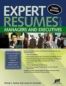 Expert resumes for managers and executives / Wendy S. Enelow and Louise M. Kursmark | Get that job! E-books | Scoop.it