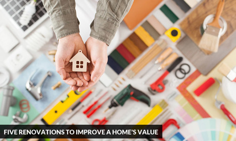 Five Renovations to Improve a Home's Value | Kitchen Solvers Franchise | Home Improvement Franchise | Scoop.it