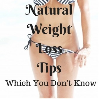 10 Most Simple and Effective Natural Weight Loss Tips   weight loss   Scoop.it