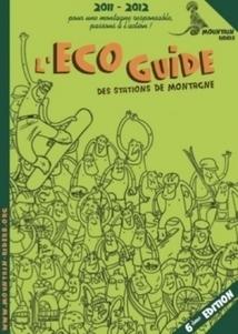 La sixième édition de l'Ecoguide des stations de montagne vient de ... - Pros du Tourisme | Domaines skiables | Scoop.it