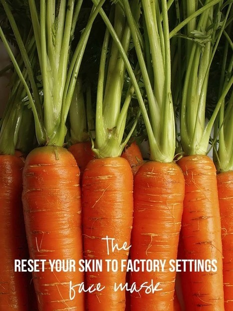 Beauty DIY: The face mask that's like a juice cleanse for your skin | Carrot | Scoop.it