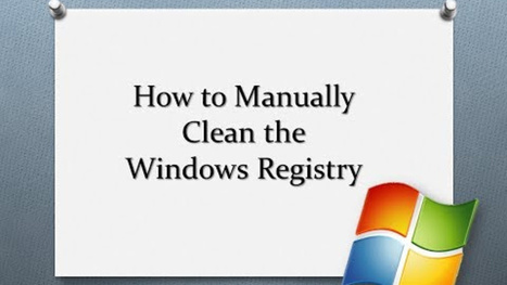 Common Approaches Towards Cleaning Windows Registry | Windows, Software and PC Performance | Scoop.it