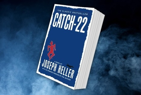 15 things you might not know about Catch-22   Biblio   Scoop.it