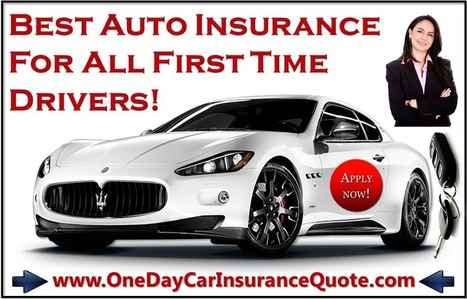 Cheapest Auto Insurance for First Time Drivers with No Credit Check | One Day Car Insurance Quote | Scoop.it