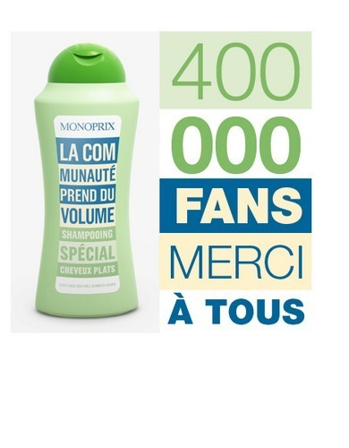Monoprix remercie ses 400 000 Fans | CommunityManagementActus | Scoop.it