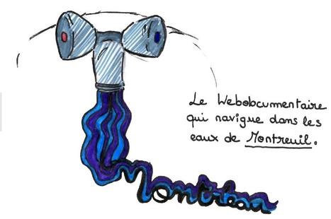 Montr'eau : le webdoc qui navigue dans les eaux de Montreuil – Marianne Rigaux | Narration transmedia et Education | Scoop.it