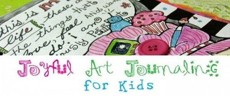 Easy Art Journaling For Kids « Imagination Soup | Fun Learning and Play Activities for Kids | Serious Play | Scoop.it