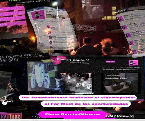Del levantamiento feminista al ciberespacio: el Far West de las oportunidades / Elena García-Oliveros Hedilla | Comunicación en la era digital | Scoop.it