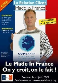 Accueil - MERCI | Mouvement des Entreprises pour la Relation Client Inshore | made in france youpi | Scoop.it
