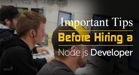 Important tips before Hiring a Node.js developer | javascript node.js | Scoop.it