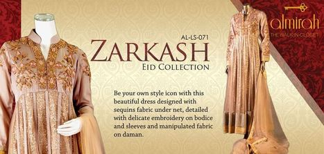 Zarkash by Almirah Women Fancy Collection For Eid 2013   Fashion Website   Scoop.it