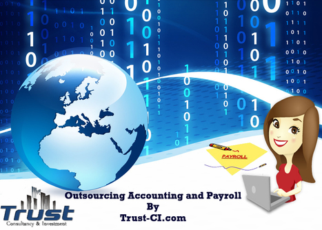 Outsourcing Accounting And Payroll Lebanon Services Are Well Worth For Consideration | Trust-ci | Scoop.it