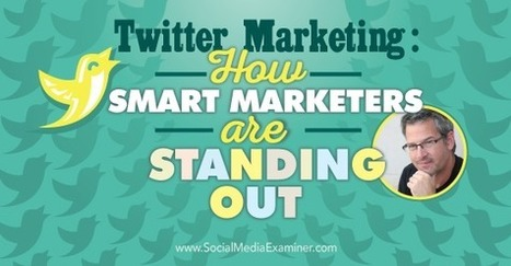 Twitter Marketing: How Smart Marketers Are Succeeding Social Media Examiner | SEO And Social Media Marketing | Scoop.it