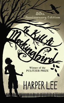 """""""To Kill a Mockingbird"""" by Harper Lee – Going Against the Grain 